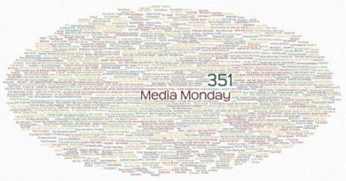Media Monday #351