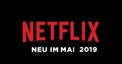 Neu auf Netflix im Mai 2019