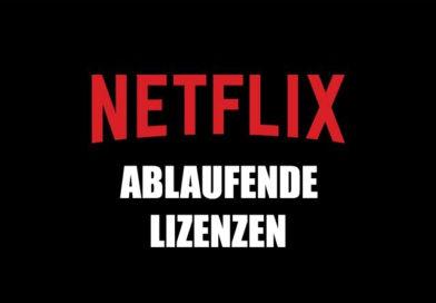 Auslaufende Netflix-Lizenzen (Januar 2021, Teil 1)