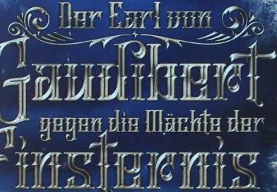 Der Earl von Gaudibert gegen die Mächte der Finsternis, Teil 1