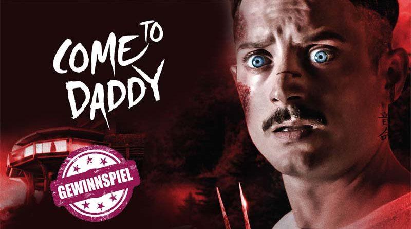 Gewinnspiel: Come to Daddy