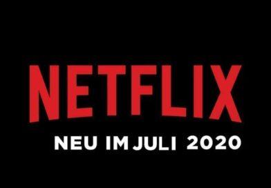 Neu auf Netflix im Juli 2020