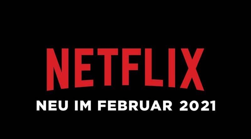 Neu auf Netflix im Februar 2021