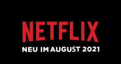 Neu auf Netflix im August 2021