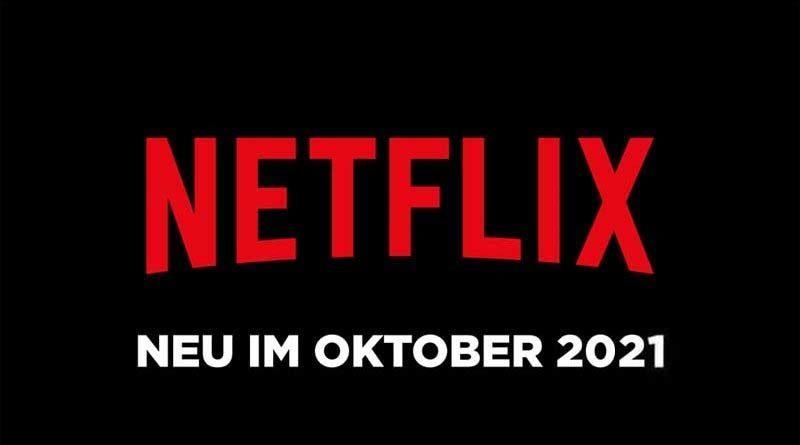 Neu auf Netflix im Oktober 2021